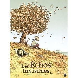 Les échos invisibles - 1
