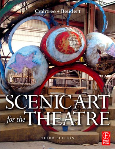 Scenic Art for the Theatre: History, Tools and Techniques