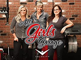 All Girls Garage Season 3 [HD]