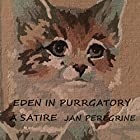 Eden in Purrgatory: A Satire Hörbuch von Jan Peregrine Gesprochen von: John Fionnlagh Rutherford