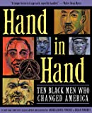 Hand in Hand: Ten Black Men Who Changed America (Coretta Scott King Award - Author Winner Title(s))