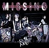 MISSING (初回限定盤A)