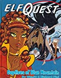 Elfquest Book #03: Captives of Blue Mountain (0936861193) by Pini, Richard