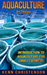 Aquaponics: Aquaculture -  An Introdu...