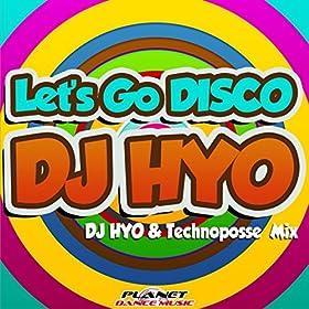 DJ Hyo-Let's Go Disco