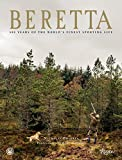 img - for Beretta: 500 Years of the World's Finest Sporting Life book / textbook / text book