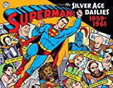 img - for Superman: The Silver Age Newspaper Dailies Volume 1: 1959-1961 (Superman: the Silver Age Dailies) book / textbook / text book