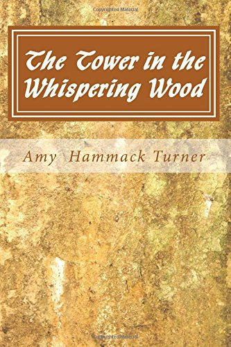 The Tower in the Whispering Wood