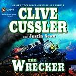 The Wrecker   Clive Cussler,Justin Scott