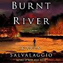 Burnt River Audiobook by Karin Salvalaggio Narrated by Erin Moon