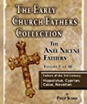 The Early Church Fathers - Ante Nicen...