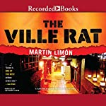 The Ville Rat: A Sergeants Sueño and Bascom Novel, Number 10 | Martin Limon