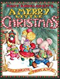 A Merry Little Christmas: Celebrate from A to Z (0060741600) by Engelbreit, Mary