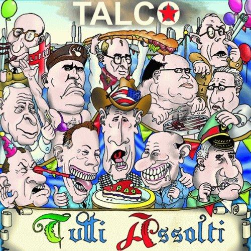 TALCO TUTTI ASSOLTI (LIM.ED.RE-ISSUE)