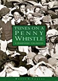 img - for Tunes on a Penny Whistle: A Derbyshire Childhood book / textbook / text book