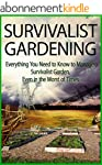 Survival Gardening: Beginner's Guide...