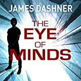 The Eye of Minds: Mortality Doctrine, Book 1 (Unabridged)