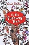 Up The Faraway Tree (The Magic Farawa...