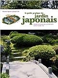 echange, troc Motomi Oguchi, Joseph Cali - Le guide pratique du jardin japonais