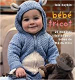 Bb tricot : 20 Modles tricots pour les bbs de 0  24 mois