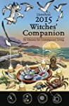 Llewellyn's 2015 Witches' Companion:...