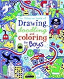 img - for The Usborne Book of Drawing, Doodling and Coloring for Boys by MacLaine, James (2012) Paperback book / textbook / text book