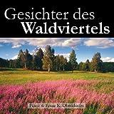 """Gesichter des Waldviertelsvon """"Franz Obendorfer"""""""