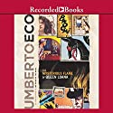 The Mysterious Flame of Queen Loana (       UNABRIDGED) by Umberto Eco Narrated by George Guidall