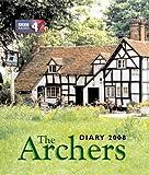 BBC Radio 4 Archers Addicts The Archers Diary 2008