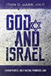 God and Israel: Chosen People, Holy N...