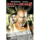 Half Past Dead 2 [DVD]by Bill Goldberg^Kurupt^A...