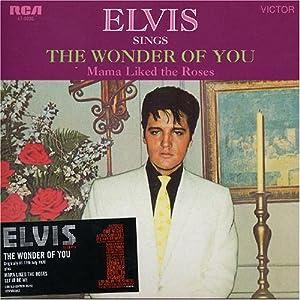 Elvis Presley - The Wonder Of You - Amazon.com Music