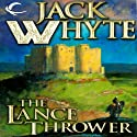 The Lance Thrower: Camulod Chronicles, Book 8 (       UNABRIDGED) by Jack Whyte Narrated by Kevin Pariseau
