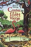 Contes de la forêt vierge