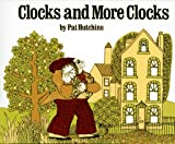 Clocks and More Clocks (0027459217) by Pat Hutchins