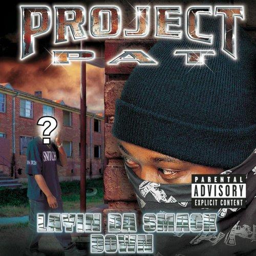 Project Pat - Layin Da Smack Down - Zortam Music