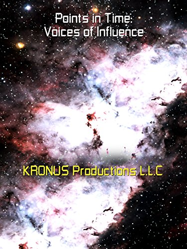 Points in Time: Voices of Influence