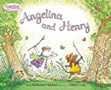 Angelina and Henry (Angelina Ballerina)