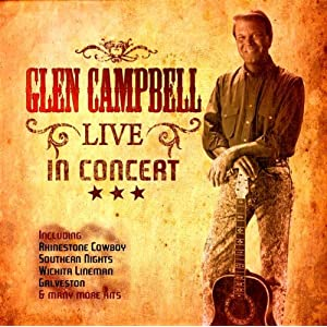 Glen Campbell -  Southern Nights - Live in Concert