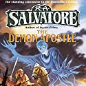 The Demon Apostle: Book III of the DemonWars Saga Audiobook by R. A. Salvatore Narrated by Tim Gerard Reynolds