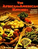The African-American Kitchen: Cooking from Our Heritage (0525938346) by Angela Shelf Medearis