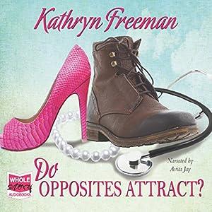 Do Opposites Attract? Audiobook