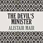 The Devil's Minister | Alistair Mair