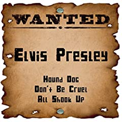Wanted: Elvis Presley