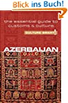 Azerbaijan - Culture Smart!: The Esse...
