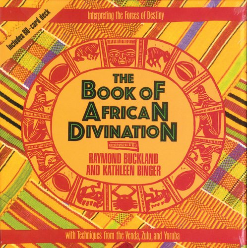 The Book of African Divination: Interpreting the Forces of Destiny with Techniques from the Venda, Zulu, and Yoruba PDF