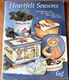img - for Heartfelt Seasons (A Tole & Decorative Painting Craft Book) book / textbook / text book