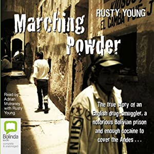 Marching Powder | [Rusty Young]