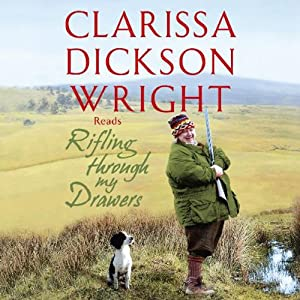 Rifling Through My Drawers | [Clarissa Dickson Wright]