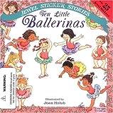 Ten Little Ballerinas (Jewel Sticker Stories)